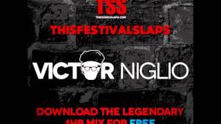 Victor Niglio | ThisFestivalSlaps Mixify Set