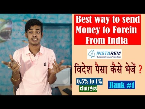 Best Way To Send Money To Foreign Countries From India   10$ Discount Coupon Code Inside [The 117]