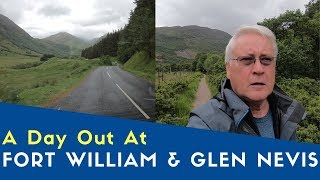 A Day Trip To Fort William And Glen Nevis | West Highlands and Uist Tour