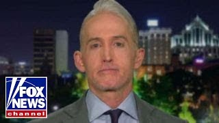 Gowdy: Recovered FBI texts show the 'fix was in'