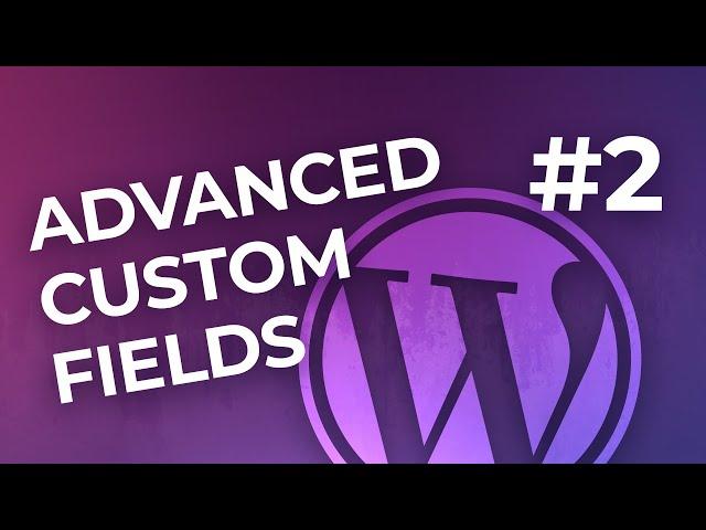 Advanced Custom Fields Pro — вкладки, галерея и импорт/экспорт
