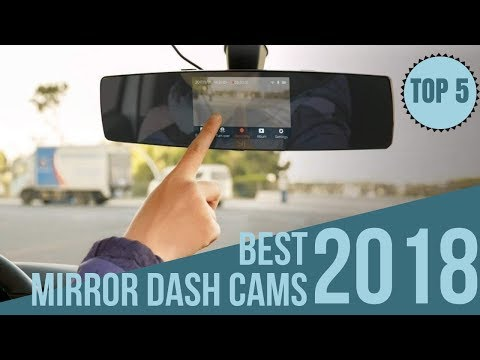 Top 5: Best Mirror Dash Cams Of 2018 / Dashcam On Amazon