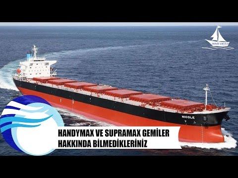 Handymax ve Supramax gemiler hakkında bilmedikleriniz