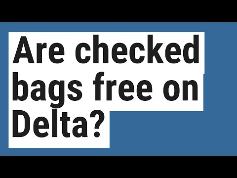 Are Checked Bags Free On Delta?