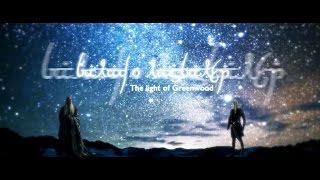 【Thranduil/Legolas】Slash! Galad o Lasgalen / The Light of Greenwood