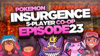 "Pokémon Insurgence 5-Player Randomized Nuzlocke - Ep 23 ""We"