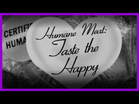 Humane Meat: Taste the Happy!