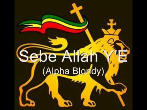 Alpha Blondy - Sebe Allah Y 'E