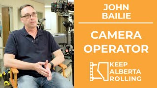 John Bailie - Camera Operator