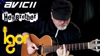 Hey Brother - Avicii - Igor Presnyakov - acoustic fingerstyle guitar