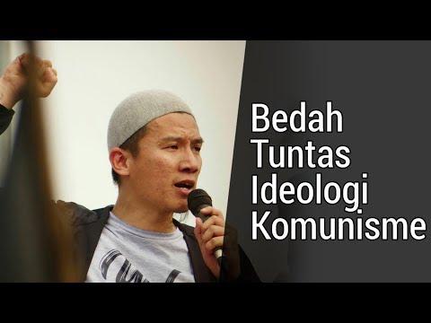 Bedah Tuntas Ideologi Komunisme