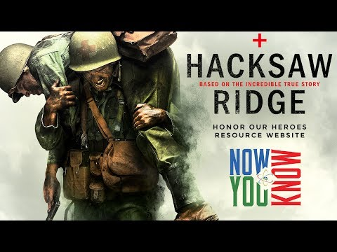 Hacksaw Ridge - Now You Know Movies