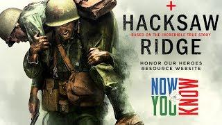 Hacksaw Ridge - Now You Know Movies