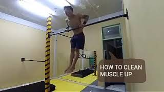 HOW TO CLEAN MUSCLE UP by Upay #streetfuckinworkout