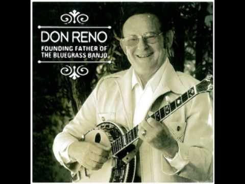 Long Gone - Don Reno - Founding Father of Bluegrass Banjo