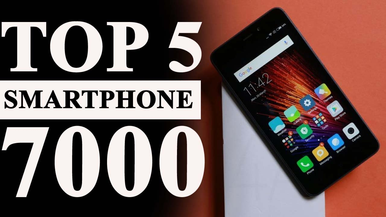 Top 5 Best Phone Under 7000 September 2017 Youtube