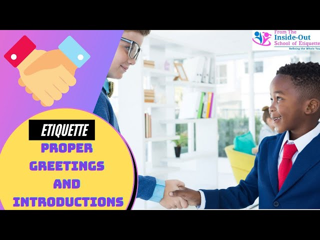 The Etiquette of Proper Handshake and Introductions