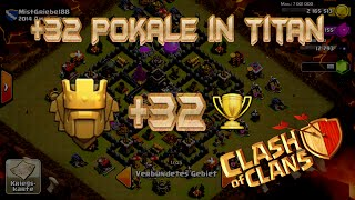 """Lets Play Clash of Clans #153""""+32 POKALE IN TITAN2-LEGEND PLAYER ATTACKED""""[HD] GER/DEUTSCH HD"""