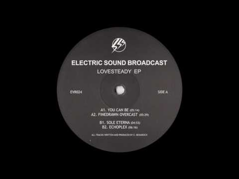 Electric Sound Broadcast - Echoplex