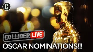 Oscar Nominations Reactions - Collider Live #60