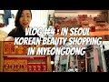 New COSRX Product! - Korean Beauty Shopping in Myeongdong | Vlog #4
