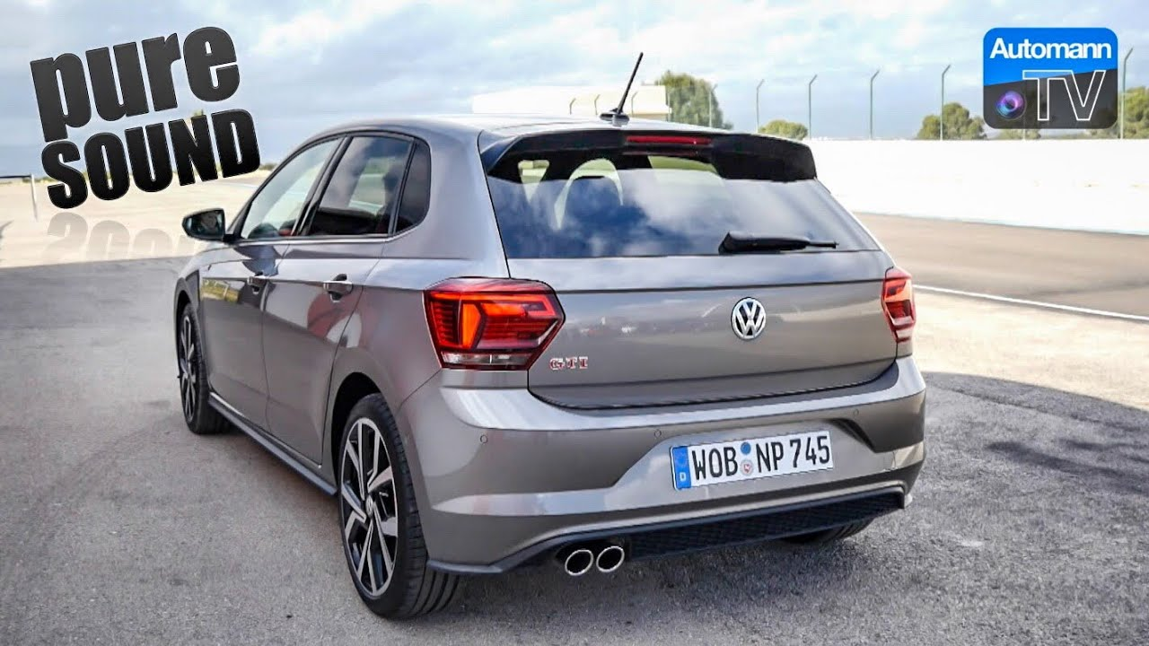 2018 Vw Polo Gti 200hp Pure Sound 60fps Youtube