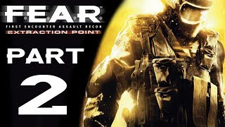"F.E.A.R. Extraction Point - Let's Play - Part 2 - ""Flight"" 