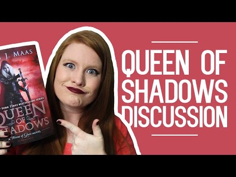 QUEEN OF SHADOWS BY SARAH J MAAS | REVIEW/DISCUSSION