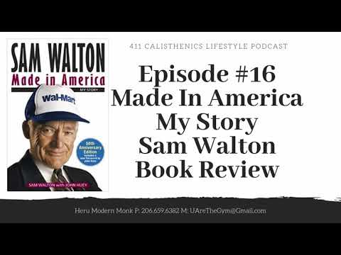 episode-#16-made-in-amercia-my-story-sam-walton-book-review