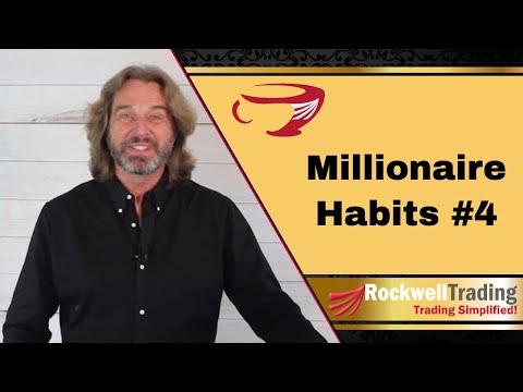 Millionaire Habits You Should Be Doing Now – Habit #4