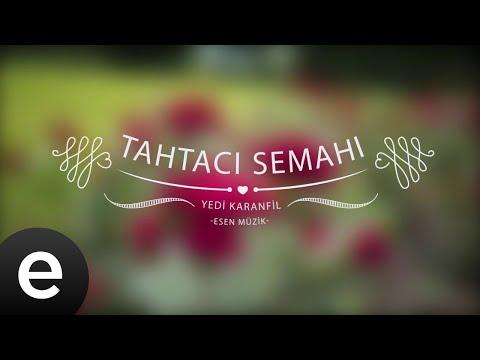 Tahtacı Semahı (Versiyon 2) - Yedi Karanfil (Seven Cloves) - Official Audio