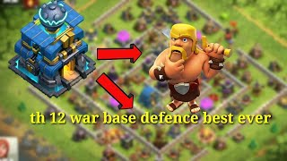 Th 12 war base defence best ever
