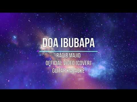 Doa Ibu Bapa ~ Raqib Majid ( Cover) Guitar Karaoke