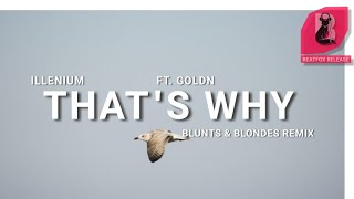 Play That's Why (with GOLDN) [Blunts & Blondes Remix]