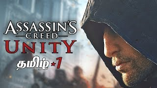 Assassin's Creed Unity #1 Tamil Gaming Live