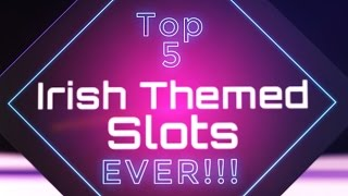 The Best Irish Themed Slots To Play At The Casino Right Now