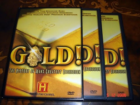 Gold! The History of Man's Greatest Obsession 1
