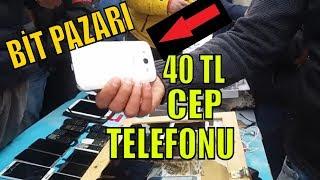 Bİt Pazari 40 Tlye Cep Telefonu Satiyor !
