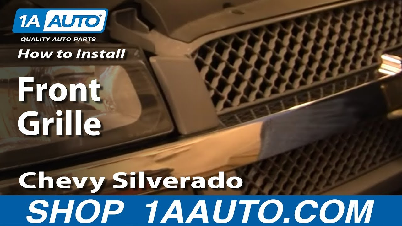 how to install replace remove front grille chevy silverado 03 07 1aauto com youtube [ 1920 x 1080 Pixel ]