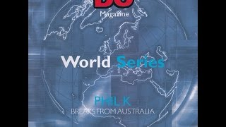 Phil K - DJ World Series - Breaks From Australia
