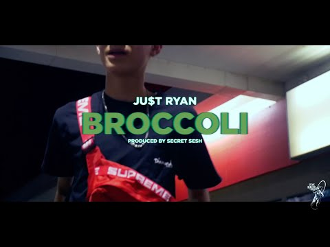 JU$T RYAN  -  Broccoli