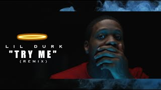 Repeat youtube video Lil Durk - Try Me (Remix) Shot By @AZaeProduction