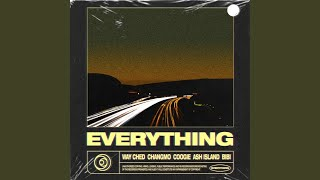 EVERYTHING (Feat. CHANGMO, Coogie, ASH ISLAND & BIBI)