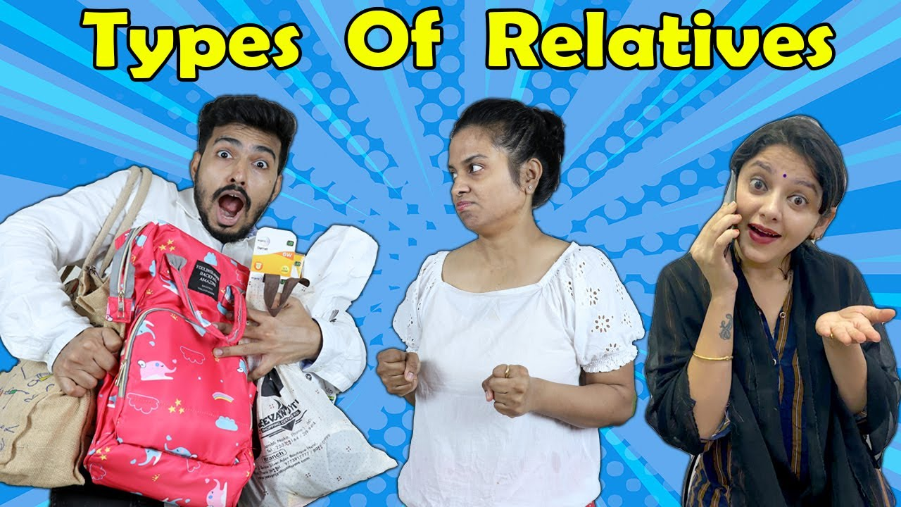Types Of Relatives | Funny Video | 4 Heads