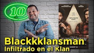 """Blackkklansman"": Crítica en 10 puntos"