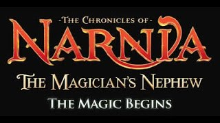 Chronicles Narnia Magicians Nephew Trailer