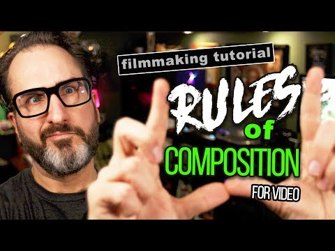 How to SHOOT VIDEO: Rules of Composition