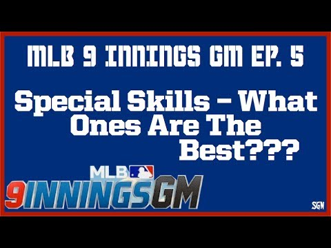 MLB 9 INNINGS GM WHAT SPECIAL SKILLS SHOULD BE USED FOR LADDER