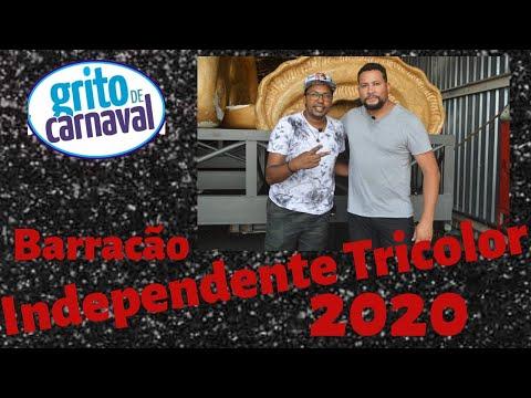 Barracão Independente Tricolor Carnaval 2020 - Grito de Carnaval
