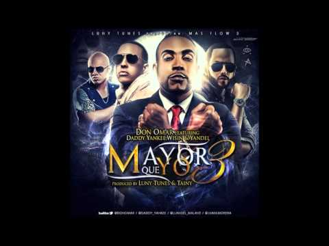MAYOR QUE YO 3 - Daddy Yankee, Don Omar, Wisin & Yandel REMIX VERSION LEX DJ EDITED MUSIC